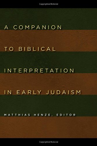 A Companion to Biblical Interpretation in Early Judaism, Matthias Henze, ed.