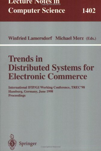 Trends in Distributed Systems for Electronic Commerce: International IFIP/GI Working Conference, TREC'98, Hamburg, Germany, June 3-5, 1998, Proceedings