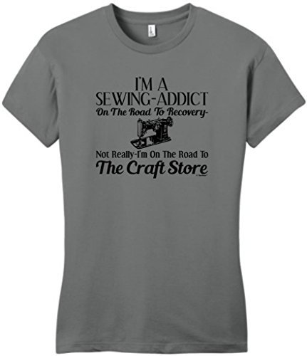 Sewing Addict On The Road To Recovery, Craft Store Juniors T-Shirt Medium Grey
