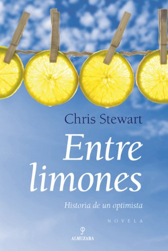 Entre Limones: La Historia De Un Optimista