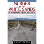 Murder on the White Sands: The Disappearance of Albert and Henry Fountain (A. C. Greene Series) book cover