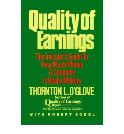 Quality of Earnings [Paperback] [1998] (Author) Thornton L. O'glove, by Thornton L O'glove