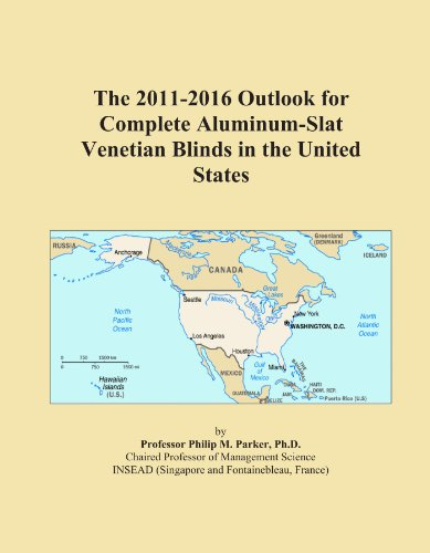 The 2011-2016 Outlook for Complete Aluminum-Slat Venetian Blinds in the United States