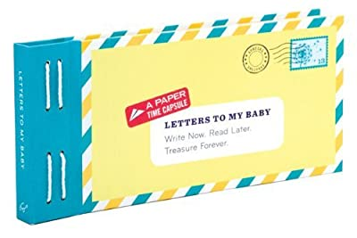 By Lea Redmond Letters to My Baby: Write Now. Read Later. Treasure Forever.