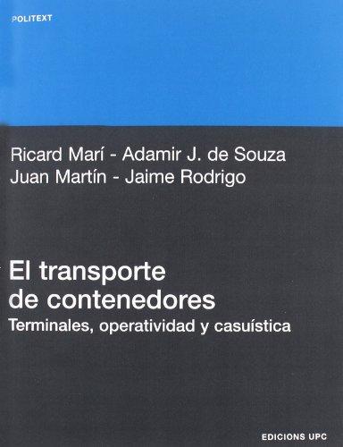 El transporte de contenedores: terminales, operatividad y casuística (Politext)