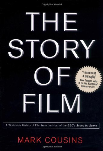 The Story of Film: A Worldwide History of Film from the Host of the BBC