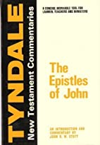 The Epistles of John: An Introduction and…