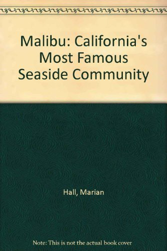 malibu-californias-most-famous-seaside-community-by-marian-hall-2005-09-02