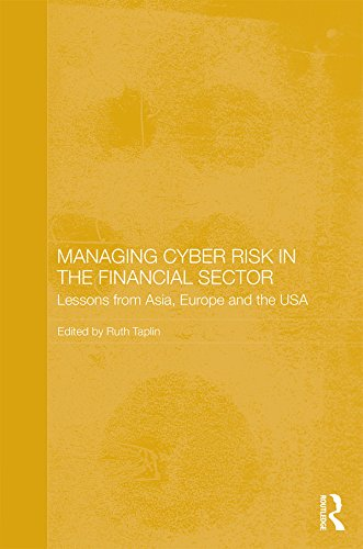 managing-cyber-risk-in-the-financial-sector-lessons-from-asia-europe-and-the-usa-routledge-studies-i