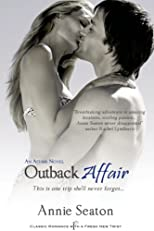 Outback Affair: An Affair Novel (Entangled Indulgence)