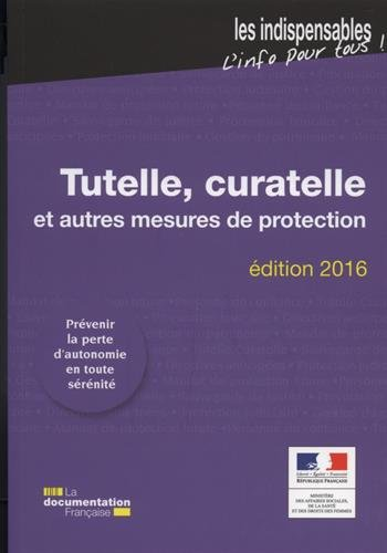 Tutelle, curatelle et autres mesures de protection