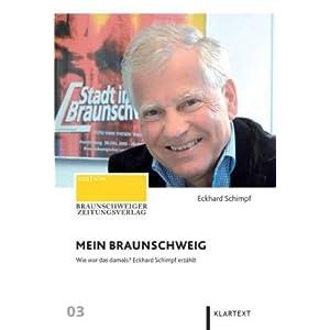 eBook Cover für  Mein Braunschweig Wie war das damals Eckhard Schimpf erz xE4 hlt Wie war das damals Braunschweiger Zeitungsverlag 03