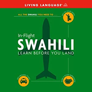 In-Flight Swahili | [Living Language]