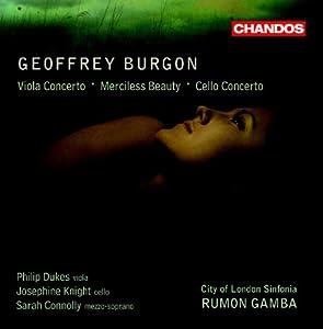 Burgon: Viola Concerto (Viola Concerto/ Cello Concerto/ Merciless Beauty)