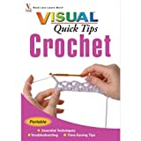 img - for By Cecily Keim Crochet VISUAL Quick Tips (1st First Edition) [Paperback] book / textbook / text book