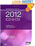 2012 ICD-9-CM for Hospitals, Volumes 1, 2 and 3 Professional Edition (Spiral bound), 1e (AMA ICD-9-CM for Hospitals (Professional Edition))