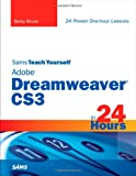 Betsy Bruce Sams Teach Yourself Adobe Dreamweaver CS3 in 24 Hours