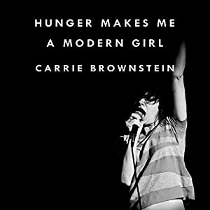 Hunger Makes Me a Modern Girl Audiobook