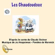 Les chaudoudoux   Livre audio Auteur(s) : Claude Steiner Narrateur(s) : Claude Steiner