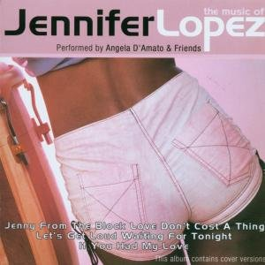 Jennifer Lopez - Music of Jennifer Lopez - Zortam Music