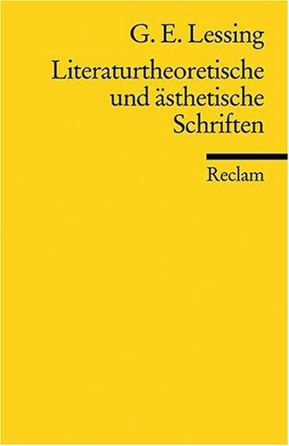 Literaturtheoretische und ästhetische Schriften
