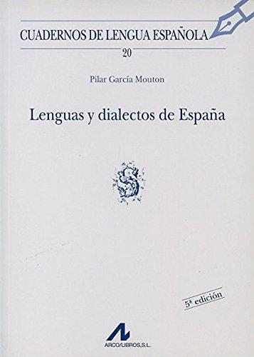 LENGUAS Y DIALECTOS DE ESPAÑA