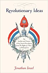 Revolutionary Ideas: An Intellectual History of the French Revolution from The Rights of Man to Robespierre made by Princeton University Press