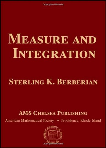 Measure and Integration (Chelsea Publications), by Sterling K. Berberian