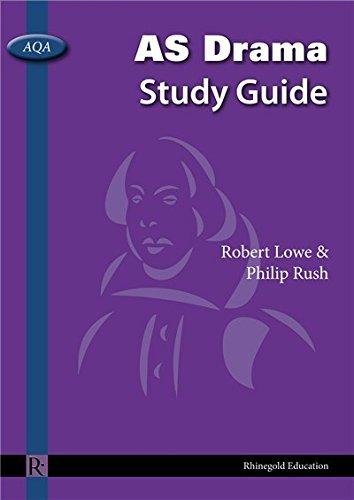 robert-lowe-phillip-rush-aqa-as-drama-study-guide