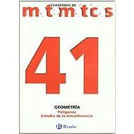 41. Polígonos. Estudio de circunferencia (Castellano - Material Complementario - Cuadernos De Matemáticas)
