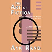 The Art of Fiction | [Ayn Rand]