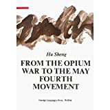 img - for From the Opium War to the May Fourth Movement Vol II book / textbook / text book
