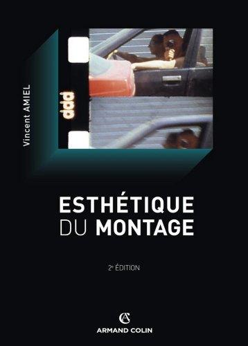 Esthétique du montage (Cinéma / Arts Visuels)