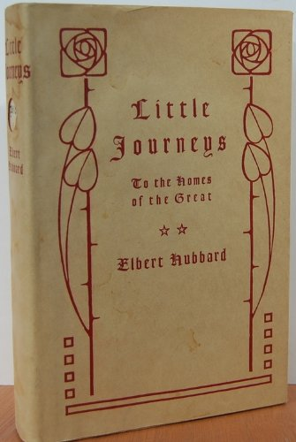 Little Journey's to the Homes of the Great: Great Philosophers, Vol. 8, Elbert Hubbard