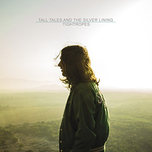 Tall Tales And The Silver Lining-Tightropes-2015-404 Download