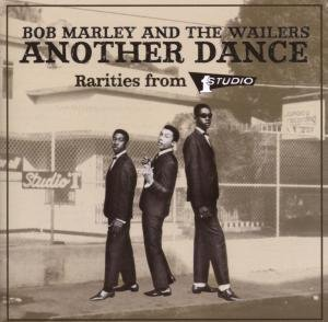 Bob Marley and The Wailers - Another Dance: Rarities from Studio One - Zortam Music