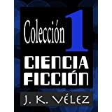 COLECCIÓN CIENCIA FICCIÓN 1