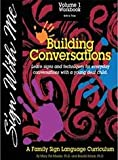 img - for Sign With Me Vol. 1: Building Conversation book / textbook / text book