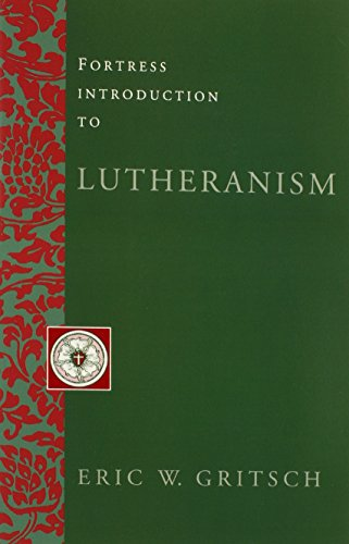 Fortress Introduction to Lutheranism