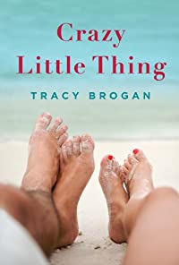 Crazy Little Thing by Tracy Brogan ebook deal
