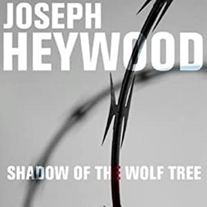 Shadow of the Wolf Tree: A Woods Cop Mystery, Book 7 | [Joseph Heywood]