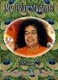 img - for My Dear Students - Volume 3 (Inspired by Sathya Sai Baba) [SaiStudents] (Discourses to Students) book / textbook / text book