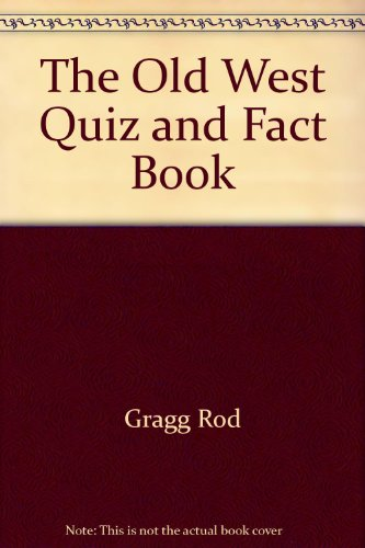 The Old West quiz and fact book PDF
