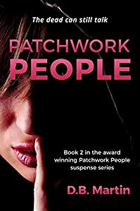 Patchwork People: The Dead Can Still Talk. by D.B. Martin ebook deal