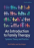 img - for An Introduction To Family Therapy: Systemic Theory And Practice book / textbook / text book
