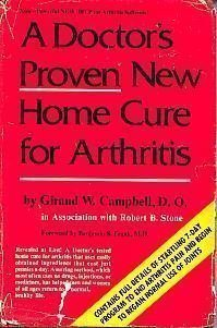 A Doctor's Proven New Home Cure for Arthritis, Campbell, Giraud W