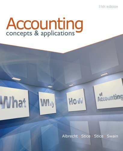 Accounting: Concepts and Applications 11th (eleventh) edition by Albrecht, W. Steve, Stice, Earl K., Stice, James D., Swain, published by South-Western College Pub (2010) [Hardcover]