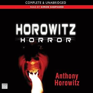 Horowitz Horror | [Anthony Horowitz]
