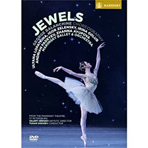 Jewels - George Balanchine (Mariinsky Ballet and Orchestra/Gergiev) Plus bonus feature [DVD] [2011] [Region 0] [NTSC]
