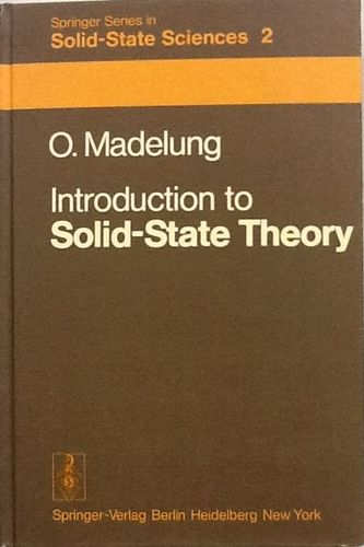 Introduction to Solid-State Theory (Springer Series in Solid-State Sciences)